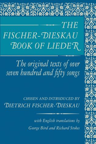 Cover image for the book The Fischer-Dieskau Book of Lieder