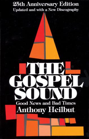 Cover image for the book The Gospel Sound: Good News and Bad Times, 25th Anniversary Edition