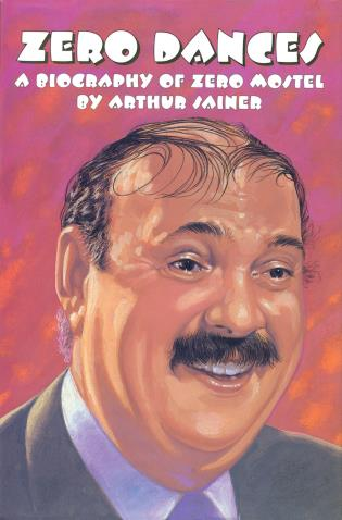 Cover image for the book Zero Dances: A Biography of Zero Mostel