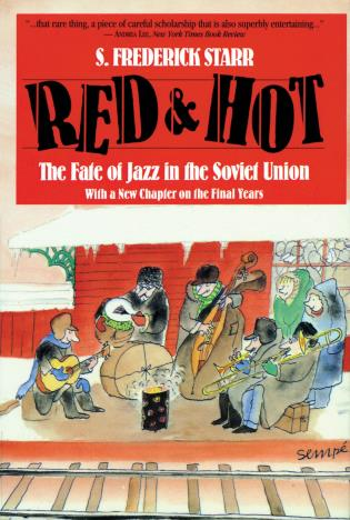 Cover image for the book Red and Hot: The Fate of Jazz in the Soviet Union