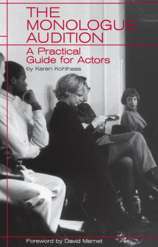 Cover image for the book The Monologue Audition: A Practical Guide for Actors
