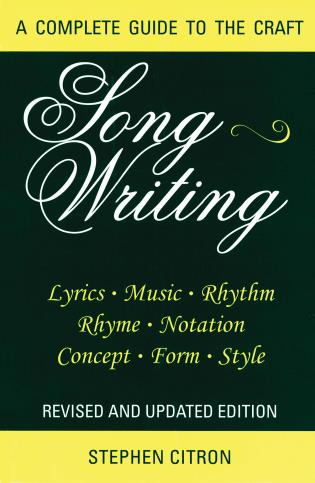 Cover image for the book Songwriting: A Complete Guide to the Craft, Revised and Updated Edition