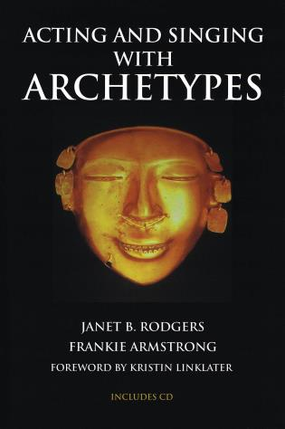 Cover image for the book Acting and Singing with Archetypes
