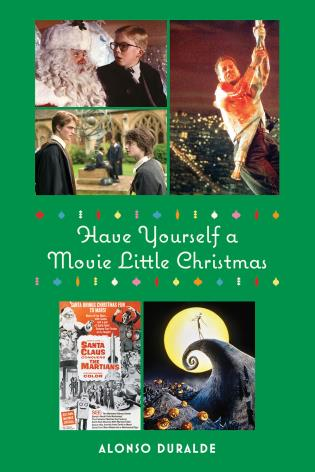 Cover image for the book Have Yourself a Movie Little Christmas