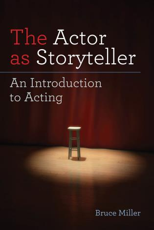 Cover image for the book The Actor as Storyteller: An Introduction to Acting