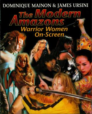 Cover image for the book The Modern Amazons: Warrior Women On-Screen