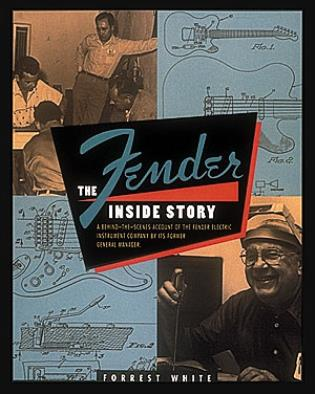 Cover image for the book Fender: The Inside Story
