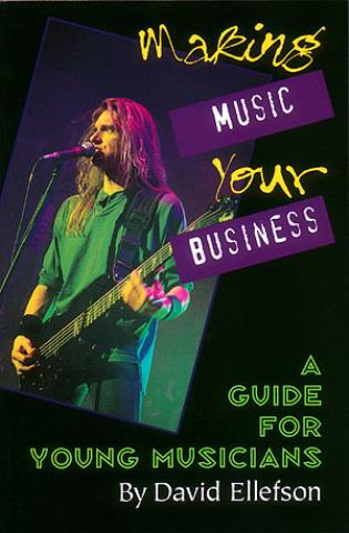 Cover image for the book Making Music Your Business: A Guide for Young Musicians