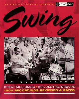 Cover image for the book Swing: The Best Musicians and Recordings