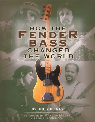 Cover image for the book How the Fender Bass Changed the World