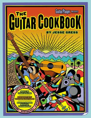 Cover image for the book The Guitar Cookbook: The Complete Guide to Rhythm, Melody, Harmony, Technique & Improvisation