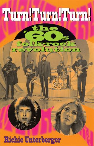 Cover image for the book Turn! Turn! Turn!: The '60s Folk-Rock Revolution