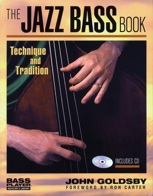 Cover image for the book The Jazz Bass Book: Technique and Tradition