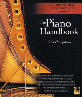 Cover image for the book The Piano Handbook: A Complete Guide for Mastering Piano