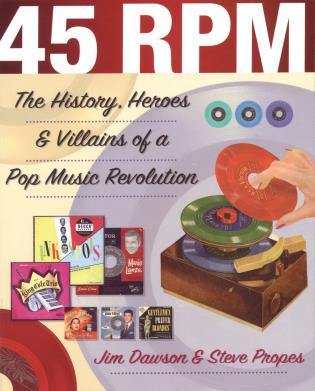 Cover image for the book 45 RPM: The History, Heroes & Villains of a Pop Music Revolution