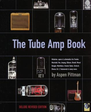 Cover image for the book The Tube Amp Book, Deluxe Revised Edition
