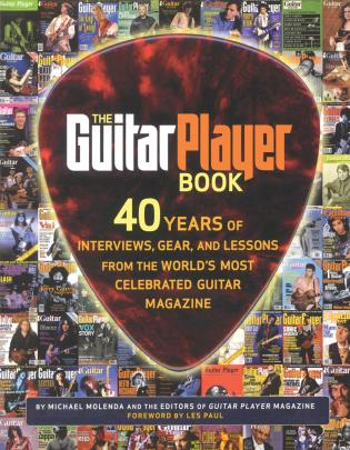 Cover image for the book The Guitar Player Book: The Ultimate Resource for Guitarists