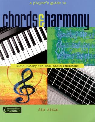 Cover image for the book A Player's Guide to Chords and Harmony: Music Theory for Real-World Musicians