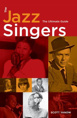 Cover image for the book The Jazz Singers: The Ultimate Guide
