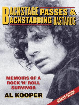 Cover image for the book Backstage Passes & Backstabbing Bastards: Memoirs of a Rock 'N' Roll Survivor