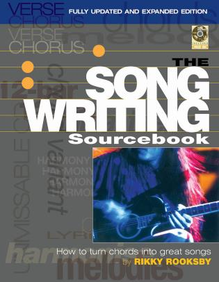 Cover image for the book The Songwriting Sourcebook: How to Turn Chords into Great Songs, Fully Updated and Expanded Edition