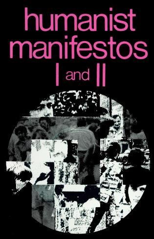 Cover image for the book Humanist Manifestos I and II