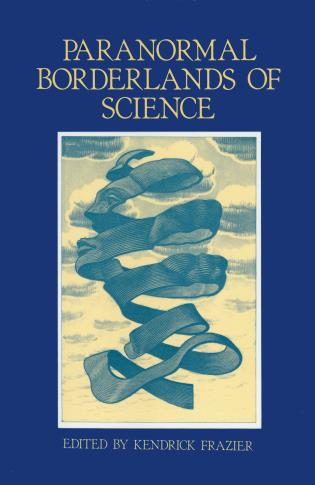 Cover image for the book Paranormal Borderlands of Science