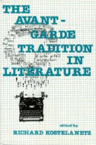 Cover image for the book The Avant-Garde Tradition in Literature