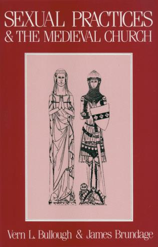 Cover image for the book Sexual Practices and the Medieval Church
