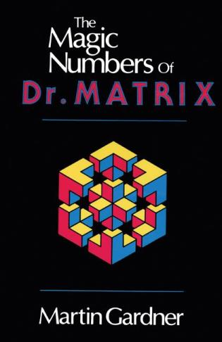 Cover image for the book The Magic Numbers of Dr. Matrix