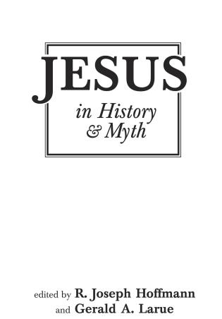 Cover image for the book Jesus in History and Myth