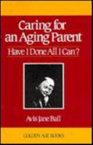 Cover image for the book Caring for an Aging Parent