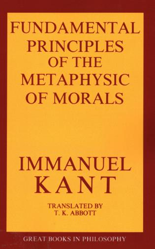 Cover image for the book The Fundamental Principles of the Metaphysic of Morals