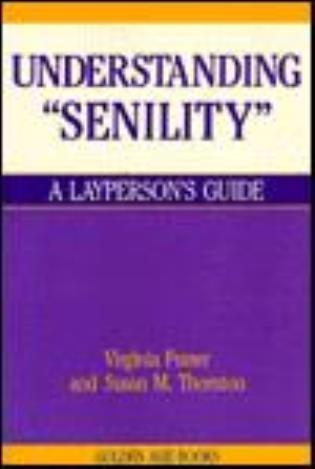 Cover image for the book Understanding Senility