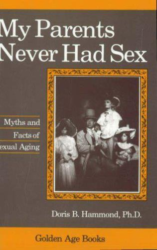 Cover image for the book My Parents Never Had Sex
