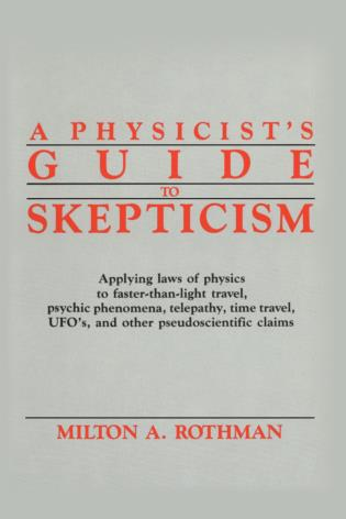 Cover image for the book A Physicist's Guide to Skepticism