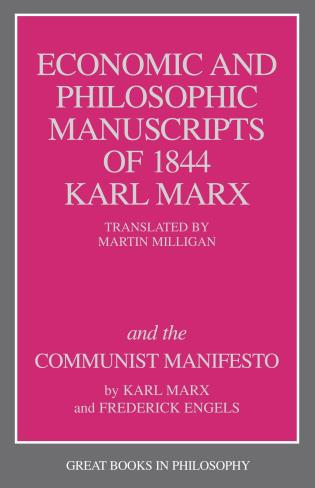 Cover image for the book The Economic and Philosophic Manuscripts of 1844 and the Communist Manifesto