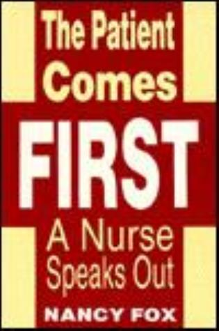 Cover image for the book The Patient Comes First