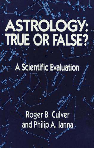 Cover image for the book Astrology: True or False? A Scientific Evaluation