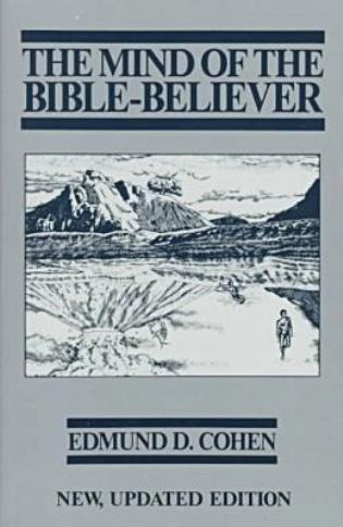 Cover image for the book The Mind of the Bible-Believer
