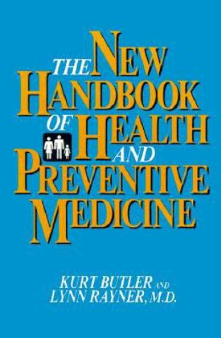 Cover image for the book The New Handbook of Health and Preventive Medicine