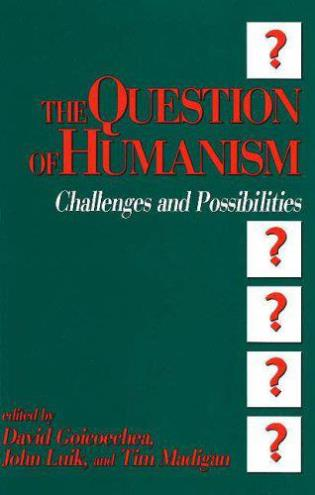 Cover image for the book The Question of Humanism