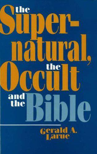 Cover image for the book The Supernatural, the Occult, and the Bible