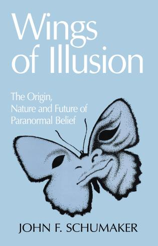 Cover image for the book Wings of Illusion: The Origin, Nature, and Future of Paranormal Belief