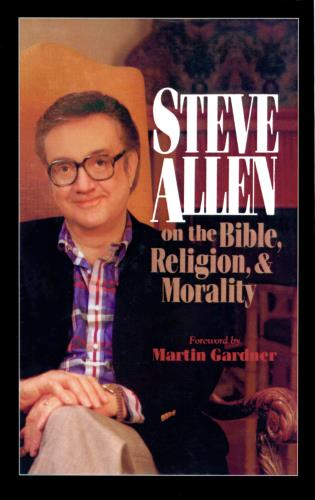 Cover image for the book Steve Allen on the Bible, Religion and Morality
