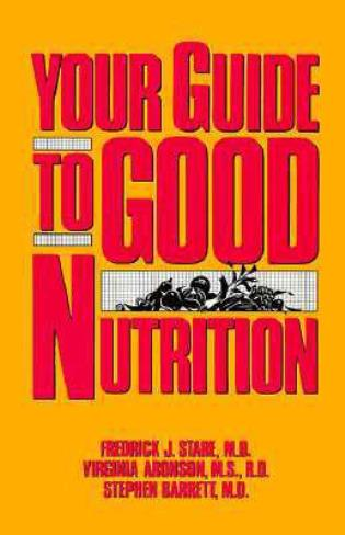 Cover image for the book Your Guide to Good Nutrition