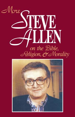 Cover image for the book More Steve Allen on the Bible, Religion and Morality