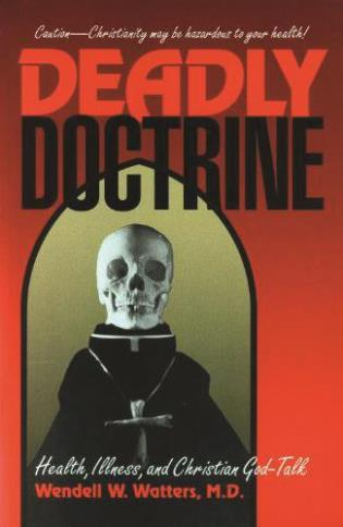 Cover image for the book Deadly Doctrine