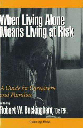 Cover image for the book When Living Alone Means Living at Risk