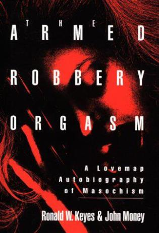 Cover image for the book Armed Robbery Orgasm